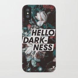Hello Darkness iPhone Case