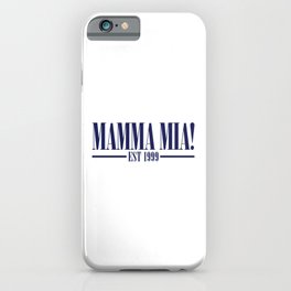 MAMMA MIA iPhone Case