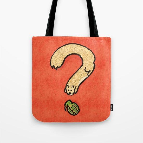 Curiosity: it kills Tote Bag