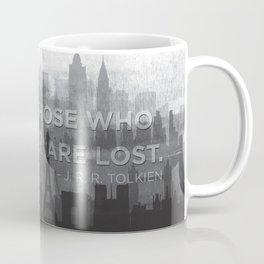 """Not all those who wander are lost"" -- J. R. R. Tolkien quote poster Coffee Mug"