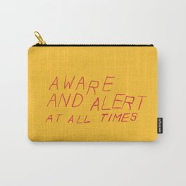 aware and alert Carry-All Pouch