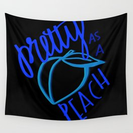 Southern Sayings- Pretty as a Peach Wall Tapestry