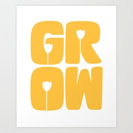 Grow Typography Art Print