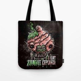 I Eat Zombie Cupcakes! Tote Bag