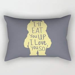 I'll Eat You Up I Love You So Rectangular Pillow