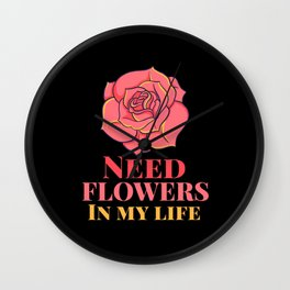 Flowers Saying Gift Wall Clock