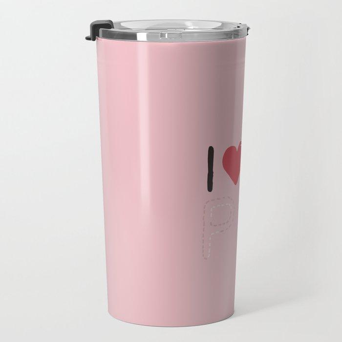I LOVE UR PUG Travel Mug