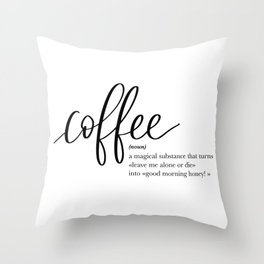 Coffee Quote Definition Throw Pillow
