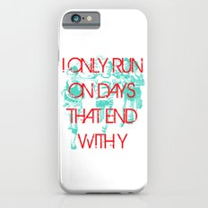 Running Days iPhone 6s Slim Case