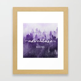 Ultra Violet Forest - And So The Adventure Begins Nature Photography Typography Framed Art Print