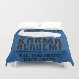 The Moby Dick Academy of Karma Duvet Cover