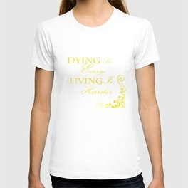 Hamilton: Dying is Easy T-shirt