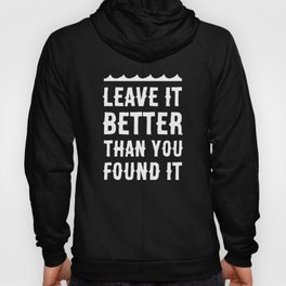Leave It Better Than You Found It - Ocean Edition Hoody