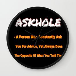 ASKHOLE ORANGE Wall Clock