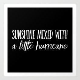 Sunshine with hurricane Art Print