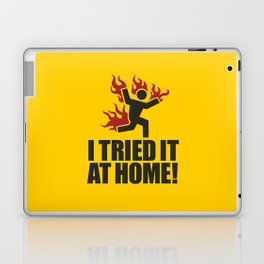 I tried it at home! Laptop & iPad Skin