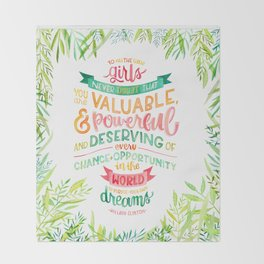 You Are Valuable & Powerful & Deserving // Hillary Clinton Quote Throw Blanket