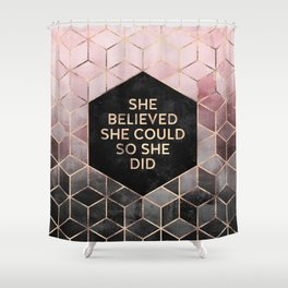 She Believed She Could - Grey Pink Shower Curtain
