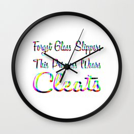 Forget Glass Slippers This Princess Wears Cleats Rainbow Wall Clock