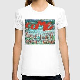 Come Togheter. T-shirt