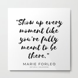 4   | Marie Forleo Quotes | 190805 Metal Print