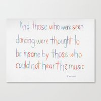 nietzsche Canvas Prints featuring Nietzsche Quote by Vanessa Flores