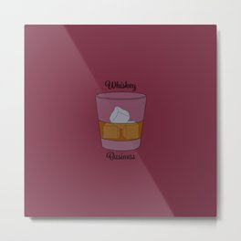 Whiskey Business (Risky Business) Metal Print