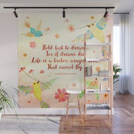 Hold fast to dreams Wall Mural