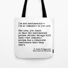 The romantic person - F Scott Fitzgerald Tote Bag