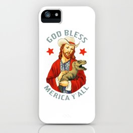 God Bless Merica Y'all iPhone Case