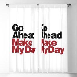 Go Ahead Make My Day Blackout Curtain