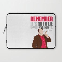 It's Not A Lie If You Believe It. Laptop Sleeve