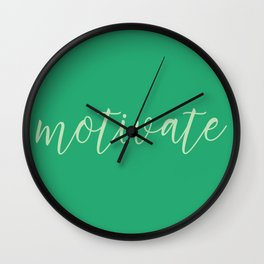Motivate Wall Clock