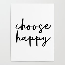 Choose Happy black and white contemporary minimalism typography design home wall decor bedroom Poster
