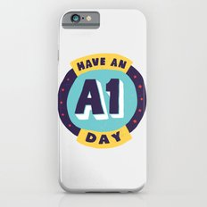 Have an A1 Day Slim Case iPhone 6s