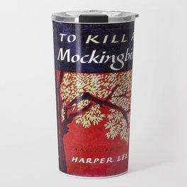 Kill a Mockingbird Travel Mug