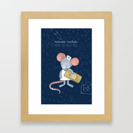 Mouse Nurse Here to Help You Framed Art Print
