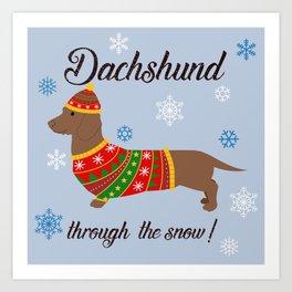 Dachshund through the snow - christmas jumper Art Print
