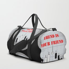 Trend is your friend Duffle Bag