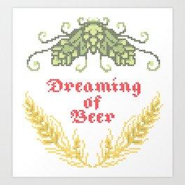 Dreaming of Beer Art Print