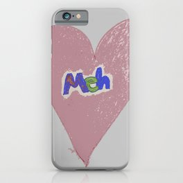Valentine Sarcasm in grungy colors iPhone Case