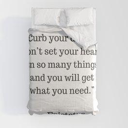 STOIC philosophy quotes - Epictetus - Curb your desire Comforters