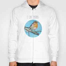 I LIKE BIRDS Hoody