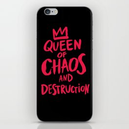 Queen of Chaos and Destruction iPhone Skin