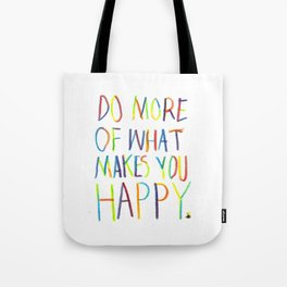 Positive Quote Tote Bag