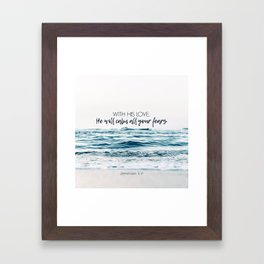 He Will Calm All Your Fears Framed Art Print