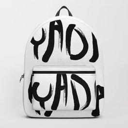 Yadi yadi yada Backpack