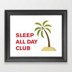 Sleep All Day Club Framed Art Print