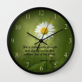She is Clothed With Strength Wall Clock