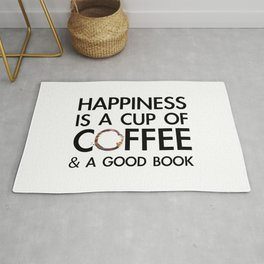 Happiness is a cup of coffee & a good book Rug